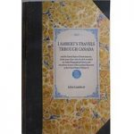 Lambert's Travels Though Canada and the United States